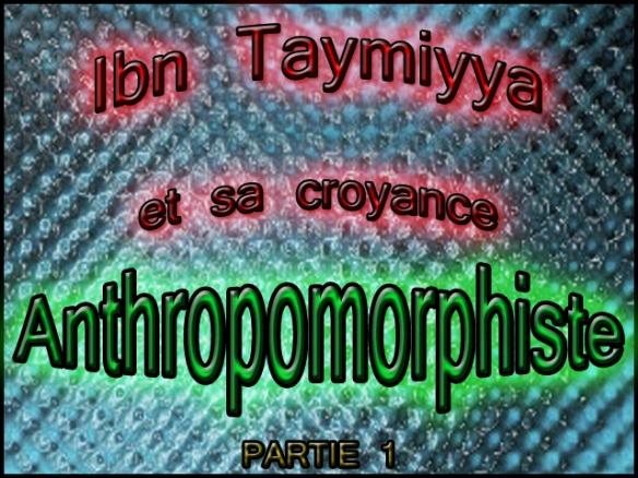 ibn taymiyya sa croyance anthropomorphiste