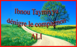 ibn taymiyyah dénigre 'Ali