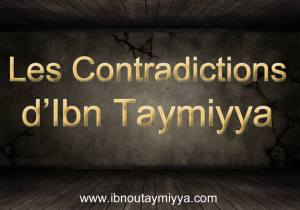 Ibn taymiyyah et ses contradictions